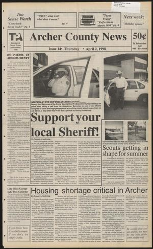 Primary view of object titled 'Archer County News (Archer City, Tex.), No. 14, Ed. 1 Thursday, April 2, 1998'.