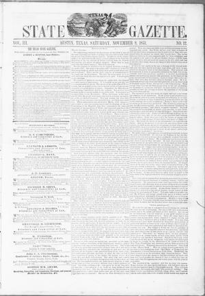 Primary view of object titled 'Texas State Gazette. (Austin, Tex.), Vol. 3, No. 12, Ed. 1, Saturday, November 8, 1851'.
