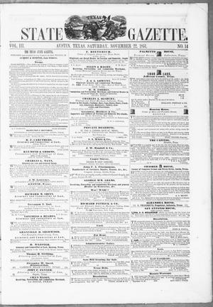 Primary view of object titled 'Texas State Gazette. (Austin, Tex.), Vol. 3, No. 14, Ed. 1, Saturday, November 22, 1851'.