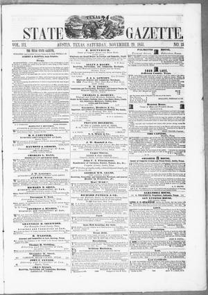 Primary view of object titled 'Texas State Gazette. (Austin, Tex.), Vol. 3, No. 15, Ed. 1, Saturday, November 29, 1851'.