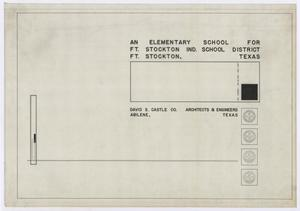 Primary view of object titled 'Elementary School Building, Fort Stockton, Texas: Title Page'.