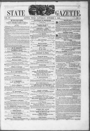 Primary view of object titled 'Texas State Gazette. (Austin, Tex.), Vol. 4, No. 8, Ed. 1, Saturday, October 9, 1852'.