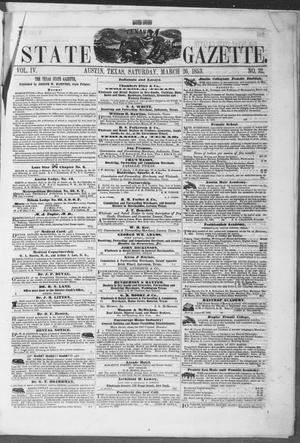 Primary view of object titled 'Texas State Gazette. (Austin, Tex.), Vol. 4, No. 32, Ed. 1, Saturday, March 26, 1853'.