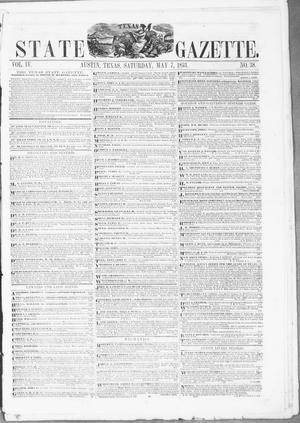 Primary view of object titled 'Texas State Gazette. (Austin, Tex.), Vol. 4, No. 38, Ed. 1, Saturday, May 7, 1853'.