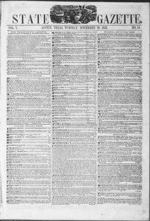 Primary view of object titled 'Texas State Gazette. (Austin, Tex.), Vol. 5, No. 15, Ed. 1, Tuesday, November 29, 1853'.