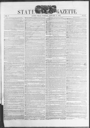 Primary view of object titled 'Texas State Gazette. (Austin, Tex.), Vol. 5, No. 22, Ed. 1, Tuesday, January 17, 1854'.