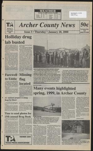 Primary view of object titled 'Archer County News (Archer City, Tex.), No. 3, Ed. 1 Thursday, January 20, 2000'.