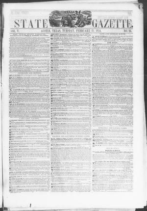 Primary view of object titled 'Texas State Gazette. (Austin, Tex.), Vol. 5, No. 26, Ed. 1, Tuesday, February 21, 1854'.