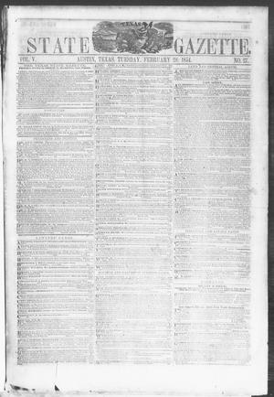 Primary view of object titled 'Texas State Gazette. (Austin, Tex.), Vol. 5, No. 27, Ed. 1, Tuesday, February 28, 1854'.