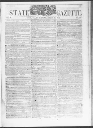 Primary view of object titled 'Texas State Gazette. (Austin, Tex.), Vol. 5, No. 30, Ed. 1, Tuesday, March 21, 1854'.
