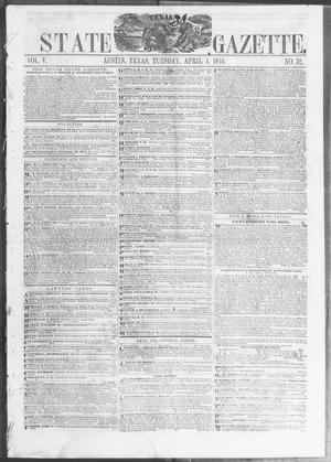 Primary view of object titled 'Texas State Gazette. (Austin, Tex.), Vol. 5, No. 32, Ed. 1, Tuesday, April 4, 1854'.