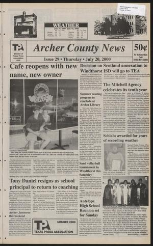 Primary view of object titled 'Archer County News (Archer City, Tex.), No. 29, Ed. 1 Thursday, July 20, 2000'.