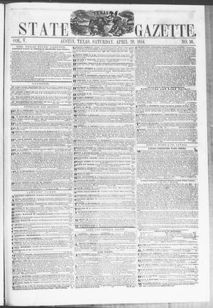 Primary view of Texas State Gazette. (Austin, Tex.), Vol. 5, No. 36, Ed. 1, Saturday, April 29, 1854
