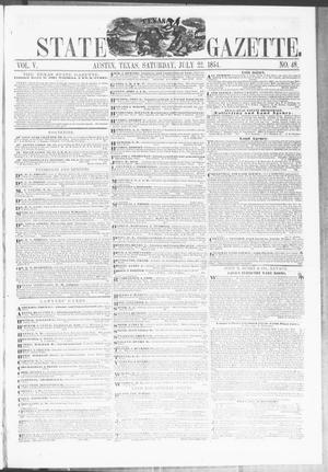 Primary view of object titled 'Texas State Gazette. (Austin, Tex.), Vol. 5, No. 48, Ed. 1, Saturday, July 22, 1854'.