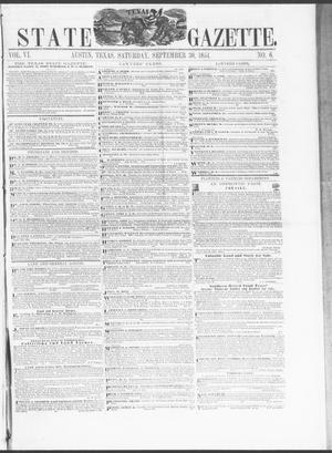 Primary view of Texas State Gazette. (Austin, Tex.), Vol. 6, No. 6, Ed. 1, Saturday, September 30, 1854