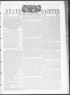 Primary view of object titled 'Texas State Gazette. (Austin, Tex.), Vol. 6, No. 14, Ed. 1, Saturday, November 25, 1854'.