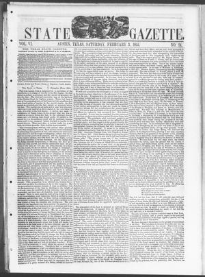 Primary view of object titled 'Texas State Gazette. (Austin, Tex.), Vol. 6, No. 24, Ed. 1, Saturday, February 3, 1855'.