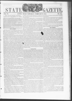 Primary view of object titled 'Texas State Gazette. (Austin, Tex.), Vol. 6, No. 25, Ed. 1, Saturday, February 10, 1855'.