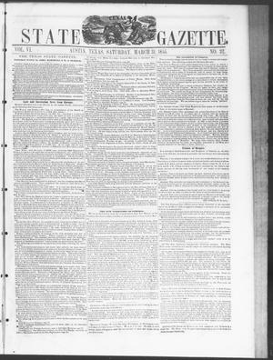 Primary view of object titled 'Texas State Gazette. (Austin, Tex.), Vol. 6, No. 32, Ed. 1, Saturday, March 31, 1855'.