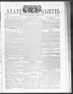 Primary view of object titled 'Texas State Gazette. (Austin, Tex.), Vol. 6, No. 34, Ed. 1, Saturday, April 14, 1855'.