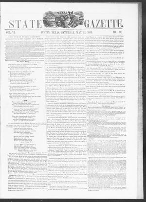Primary view of object titled 'Texas State Gazette. (Austin, Tex.), Vol. 6, No. 38, Ed. 1, Saturday, May 12, 1855'.