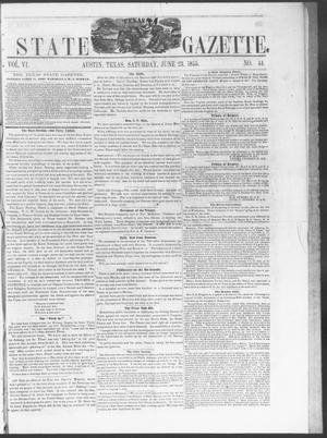 Primary view of object titled 'Texas State Gazette. (Austin, Tex.), Vol. 6, No. 44, Ed. 1, Saturday, June 23, 1855'.