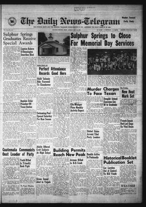 Primary view of object titled 'The Daily News-Telegram (Sulphur Springs, Tex.), Vol. 56, No. 127, Ed. 1 Sunday, May 30, 1954'.