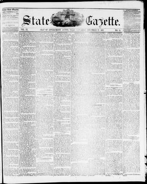 Primary view of object titled 'State Gazette. (Austin, Tex.), Vol. 9, No. 14, Ed. 1, Saturday, November 21, 1857'.