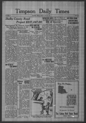 Primary view of object titled 'Timpson Daily Times (Timpson, Tex.), Vol. 40, No. 146, Ed. 1 Friday, July 25, 1941'.