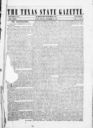 Primary view of object titled 'The Texas State Gazette. (Austin, Tex.), Vol. 1, No. 18, Ed. 1, Monday, December 21, 1857'.