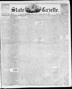 Primary view of object titled 'State Gazette. (Austin, Tex.), Vol. 9, No. 32, Ed. 1, Saturday, March 27, 1858'.