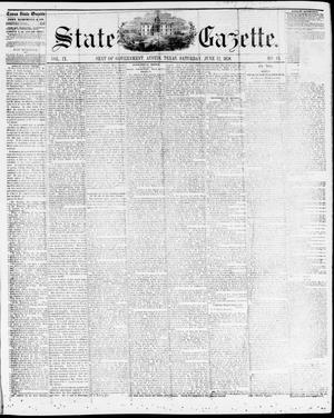 Primary view of State Gazette. (Austin, Tex.), Vol. 9, No. 43, Ed. 1, Saturday, June 12, 1858