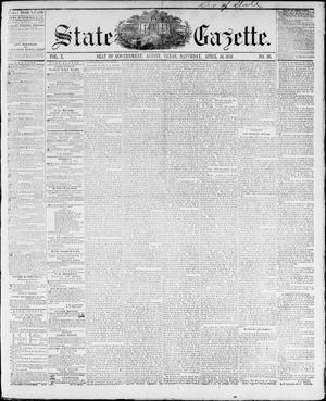 Primary view of object titled 'State Gazette. (Austin, Tex.), Vol. 10, No. 36, Ed. 1, Saturday, April 16, 1859'.