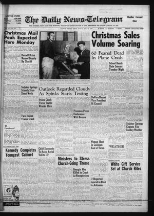 Primary view of object titled 'The Daily News-Telegram (Sulphur Springs, Tex.), Vol. 82, No. 298, Ed. 1 Sunday, December 18, 1960'.