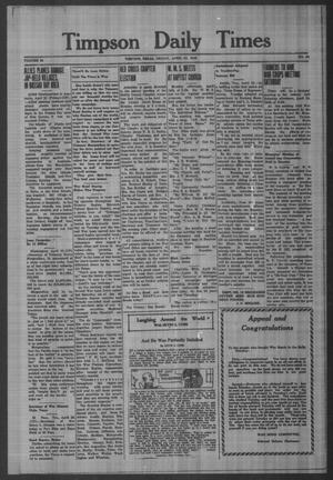 Primary view of object titled 'Timpson Daily Times (Timpson, Tex.), Vol. 42, No. 81, Ed. 1 Friday, April 23, 1943'.