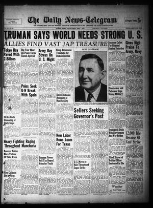 Primary view of object titled 'The Daily News-Telegram (Sulphur Springs, Tex.), Vol. 48, No. 84, Ed. 1 Sunday, April 7, 1946'.