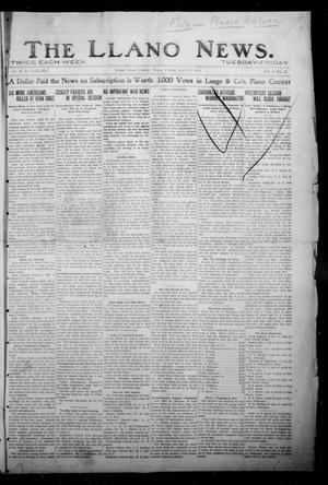 Primary view of object titled 'The Llano News. (Llano, Tex.), Vol. 30, No. 42, Ed. 1 Friday, April 24, 1914'.