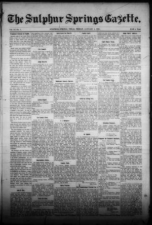 Primary view of object titled 'The Sulphur Springs Gazette. (Sulphur Springs, Tex.), Vol. 44, No. 1, Ed. 1 Friday, January 5, 1906'.