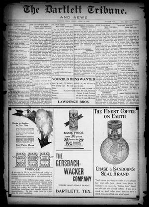 Primary view of object titled 'The Bartlett Tribune and News (Bartlett, Tex.), Vol. 37, No. 39, Ed. 1, Friday, April 14, 1922'.
