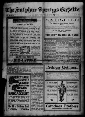 Primary view of object titled 'The Sulphur Springs Gazette. (Sulphur Springs, Tex.), Vol. 50, No. 36, Ed. 1 Friday, September 6, 1912'.