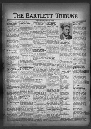 Primary view of object titled 'The Bartlett Tribune and News (Bartlett, Tex.), Vol. 62, No. 25, Ed. 1, Friday, April 29, 1949'.