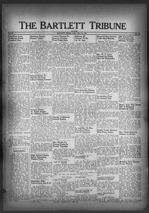 Primary view of object titled 'The Bartlett Tribune and News (Bartlett, Tex.), Vol. 62, No. 29, Ed. 1, Friday, May 27, 1949'.