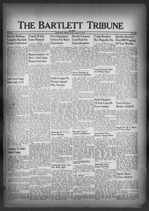 The Bartlett Tribune and News (Bartlett, Tex.), Vol. 62, No. 33, Ed. 1, Friday, June 24, 1949