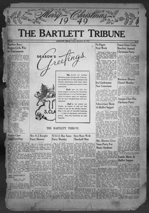 Primary view of object titled 'The Bartlett Tribune and News (Bartlett, Tex.), Vol. 63, No. 7, Ed. 1, Friday, December 23, 1949'.