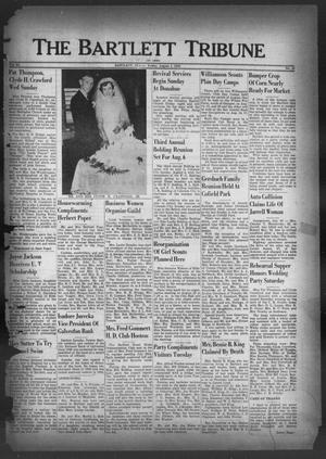 Primary view of The Bartlett Tribune and News (Bartlett, Tex.), Vol. 63, No. 38, Ed. 1, Friday, August 4, 1950