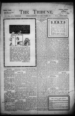 Primary view of object titled 'The Tribune. (Stephenville, Tex.), Vol. 15, No. 36, Ed. 1 Friday, September 6, 1907'.