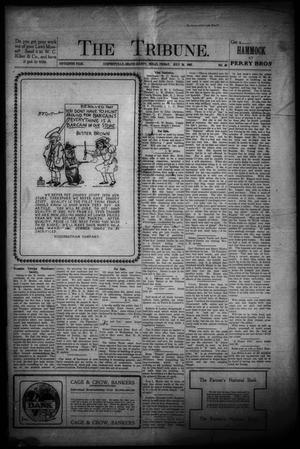 Primary view of object titled 'The Tribune. (Stephenville, Tex.), Vol. 15, No. 30, Ed. 1 Friday, July 26, 1907'.