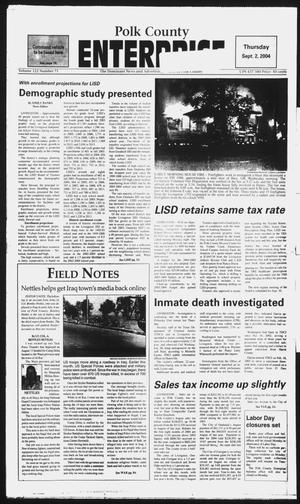 Polk County Enterprise (Livingston, Tex.), Vol. 122, No. 71, Ed. 1 Thursday, September 2, 2004