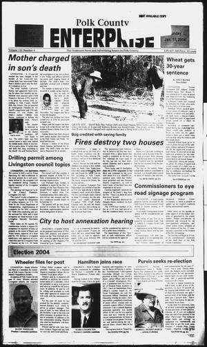 Polk County Enterprise (Livingston, Tex.), Vol. 122, No. 4, Ed. 1 Sunday, January 11, 2004