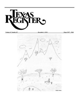 Primary view of object titled 'Texas Register, Volume 41, Number 49, Pages 9387-9666, December 2, 2016'.